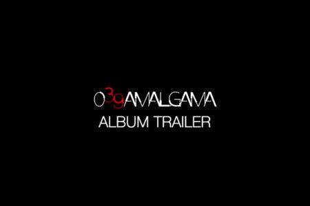 039 Amalgama Trailer