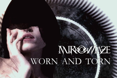 mirrormaze worn and torn
