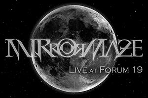 mirrormaze live at forum 19 veruno