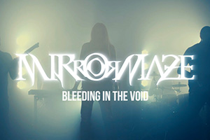 mirrormaze bleeding in the void new video out now
